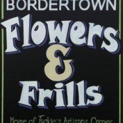 Bordertown Flowers & Frills